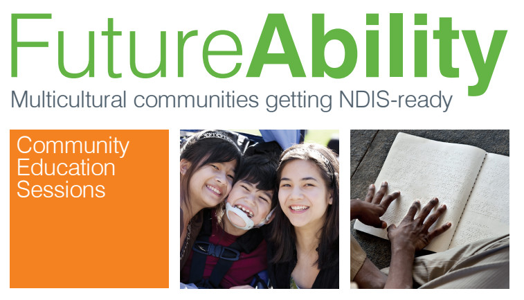 """It is our pleasure to inform you that Settlement Services International is running a series of community education sessions in a number of languages to inform different language communities in NSW about disability and the new government scheme, the """"National Disability Insurance Scheme"""" NDIS."""